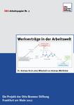 Werkverträge in der Arbeitswelt - Ein Projekt der Otto Brenner Stiftung Frankfurt am Main 2012
